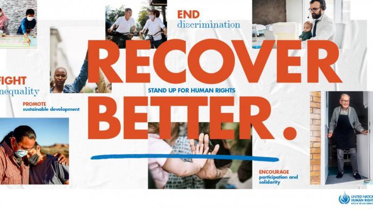 """""""Recover Better – Stand Up for Human Rights"""" – este tema anunțată de ONU pentru Ziua Internațională a drepturilor omului, ediția 2020."""